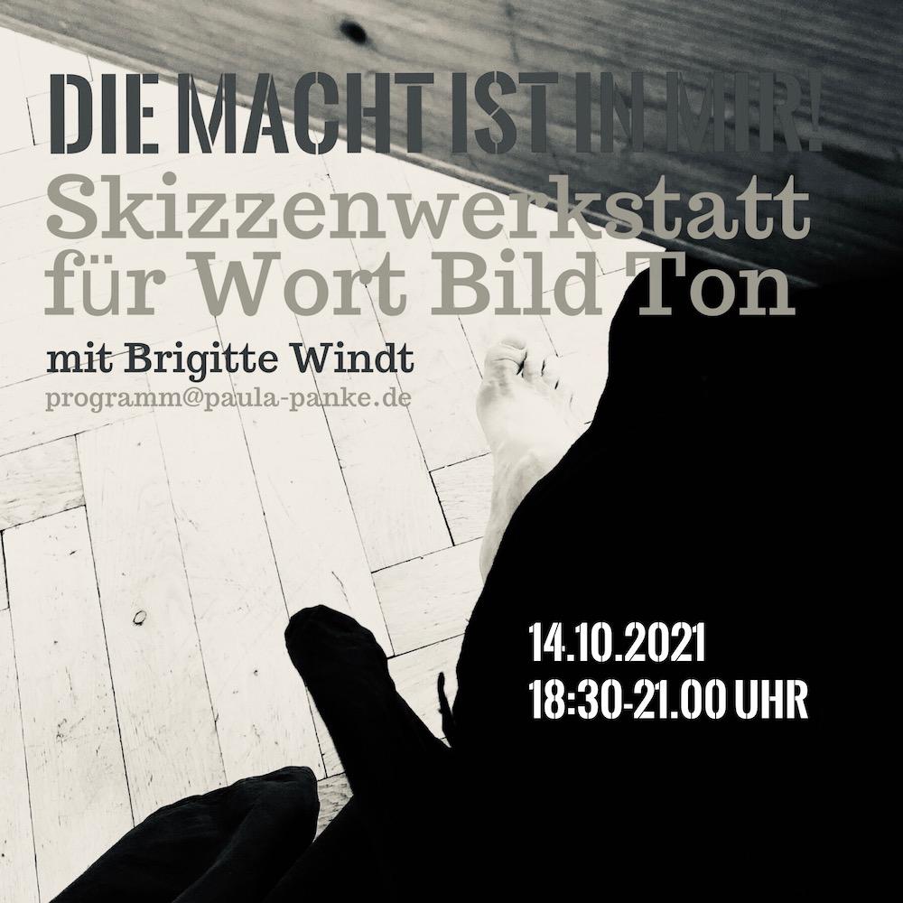 DIE MACHT IST IN MIR! Brigitte Windt 2021